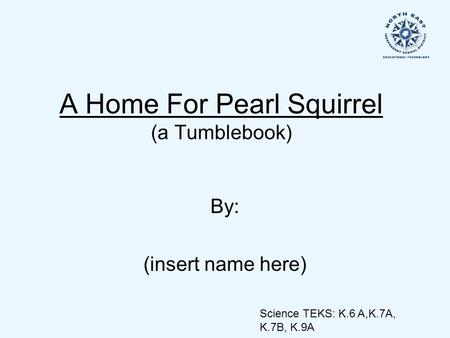 A Home For Pearl Squirrel (a Tumblebook)