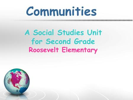 A Social Studies Unit for Second Grade