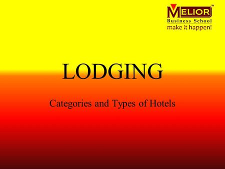 Categories and Types of Hotels