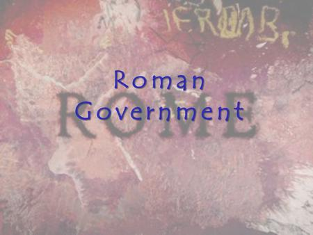 RomanGovernment. Political Structure The Roman Republic was organised much like our modern political system. Since the Romans did not want one man to.