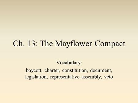 Ch. 13: The Mayflower Compact