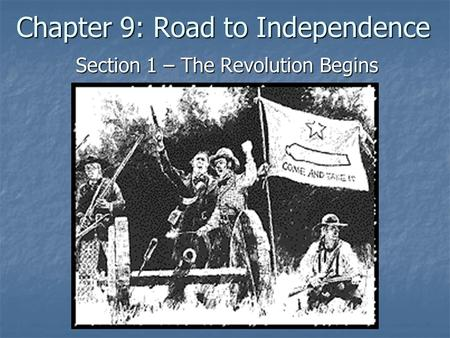 Chapter 9: Road to Independence