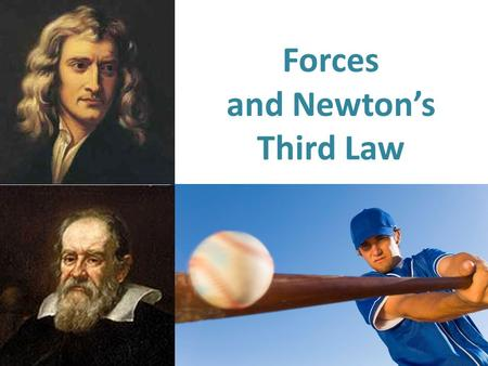Forces and Newton's Third Law