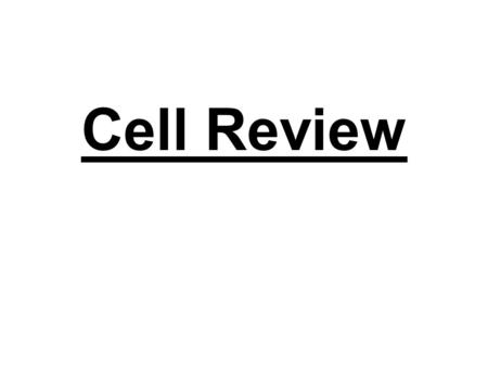 Cell Review.