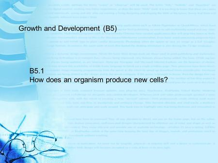 Growth and Development (B5)