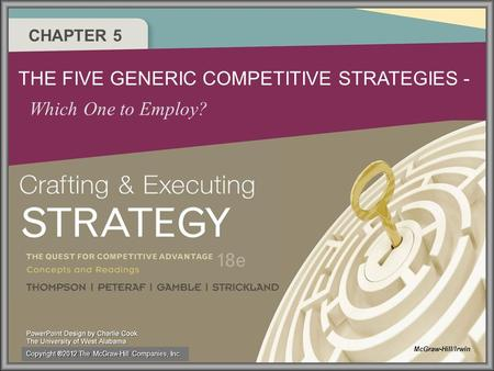 THE FIVE GENERIC COMPETITIVE STRATEGIES -