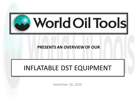 INFLATABLE DST EQUIPMENT