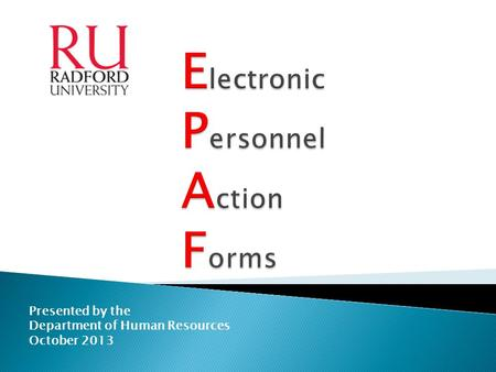 Presented by the Department of Human Resources October 2013.