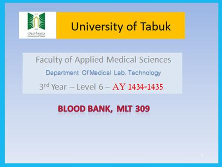 1. ABO blood group System By : Mr. Waggas Ela'as, M.Sc; MLT.
