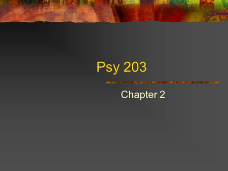 Psy 203 Chapter 2. Nature Sex Chromosome Chromosomal Abnormalities Genetic Inheritance Birth.