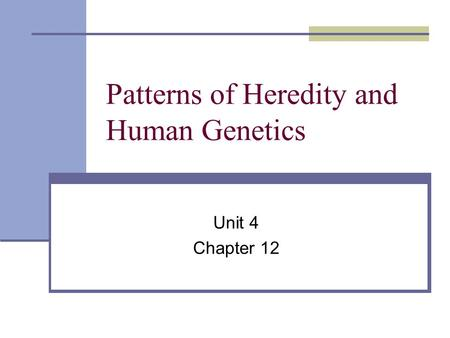 Patterns of Heredity and Human Genetics