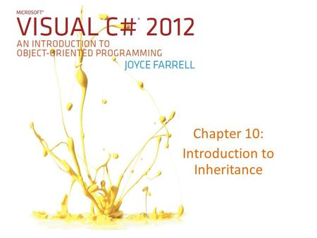 Chapter 10: Introduction to Inheritance