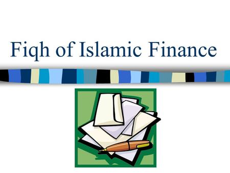 Fiqh of Islamic Finance