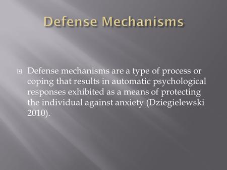 Do Now What Do You Think A Defense Mechanism Is Ppt Download