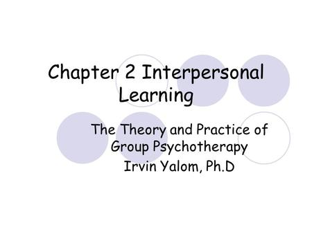 Chapter 2 Interpersonal Learning