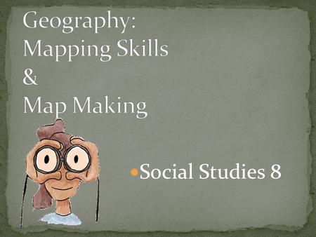 Geography: Mapping Skills & Map Making