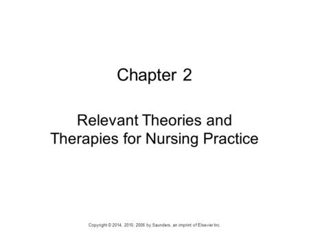 Relevant Theories and Therapies for Nursing Practice