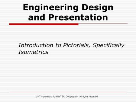 Engineering Design and Presentation