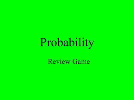 Probability Review Game. $2 $5 $10 $20 $1 $2 $5 $10 $20 $1 $2 $5 $10 $20 $1 $2 $5 $10 $20 $1 $2 $5 $10 $20 $1 CombinationsPermutations ProbabilityPotpourriReview.