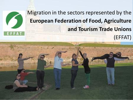 Migration in the sectors represented by the European Federation of Food, Agriculture and Tourism Trade Unions (EFFAT)
