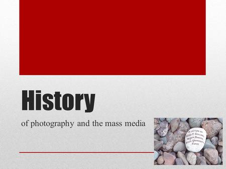 of photography and the mass media