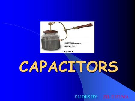 CAPACITORS SLIDES BY: ZIL E HUMA. OBJECTIVES CHARGING OF THE CAPACITORS DISCHARGING OF THE CAPACITORS DIELECTRIC MATERIALS FACTORS EFFECTING THE VALUES.