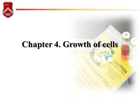 Chapter 4. Growth of cells