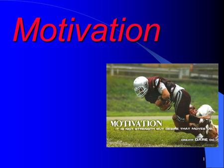 1 Motivation 2 What is Motivation? Motive – A motive is defined an inner state that energizes, activates (or moves), and directs (or channels) the behaviour.