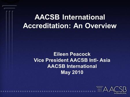 AACSB International Accreditation: An Overview