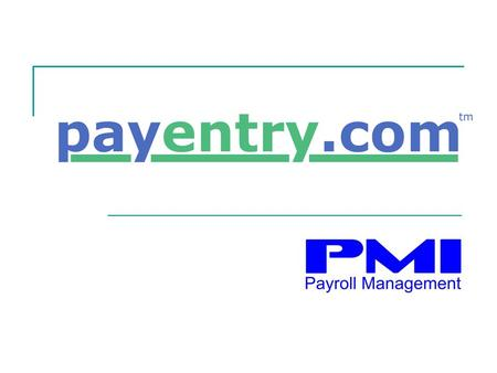 Web based payroll No software installation Upgrades and maintenance provided for you Secure connection via 128 bit SSL encryption Available anywhere,