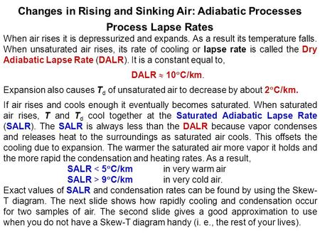 Changes in Rising and Sinking Air: Adiabatic Processes