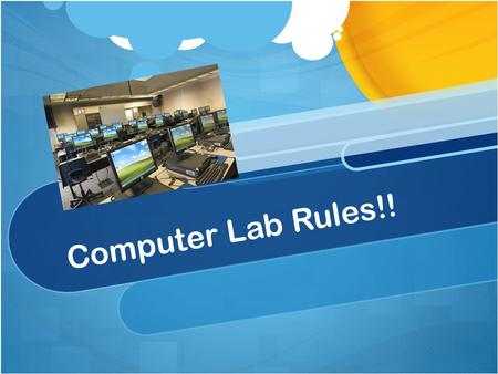 Computer Lab Rules!!. Be kind… To yourselves – by using posture, hands on the home keys, feet on the floor, and sitting up straight To your friends –