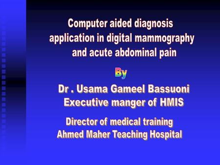 "· Information gathering · Data analysis · Decision making · "" Human life is too important to be left to a computer "" Patients receive the best treatment."