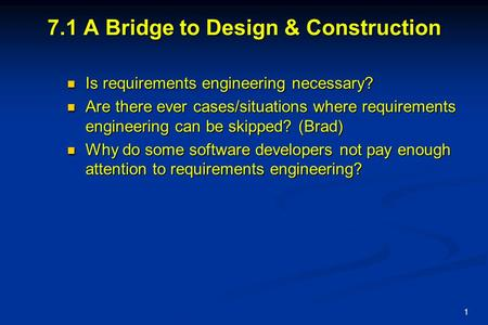 7.1 A Bridge to Design & Construction