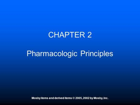 CHAPTER 2 Pharmacologic Principles
