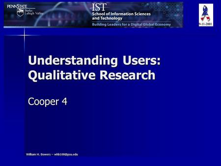 William H. Bowers – Understanding Users: Qualitative Research Cooper 4.