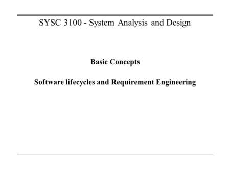 SYSC System Analysis and Design