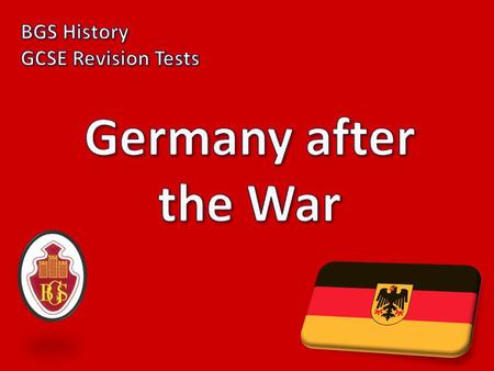 1) What was Germany called after the war? The Weimar Republic.