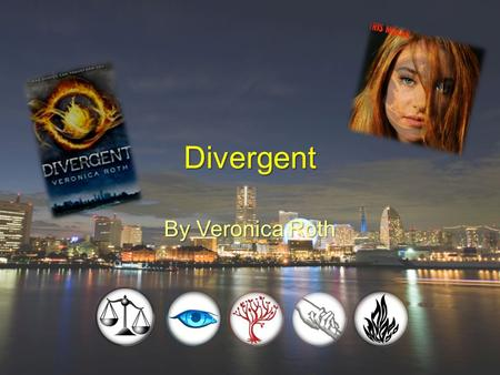 Divergent By Veronica Roth. Divergent is about a girl named Beatrice who lives in the Abnegation compound. She's not happy being a 'stiff', so on her.