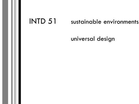 INTD 51 sustainable environments