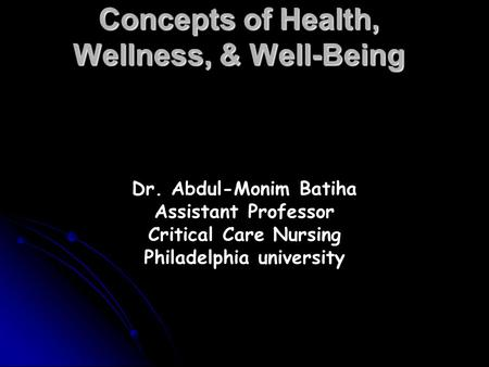 Concepts of Health, Wellness, & Well-Being