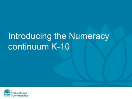 Introducing the Numeracy continuum K-10