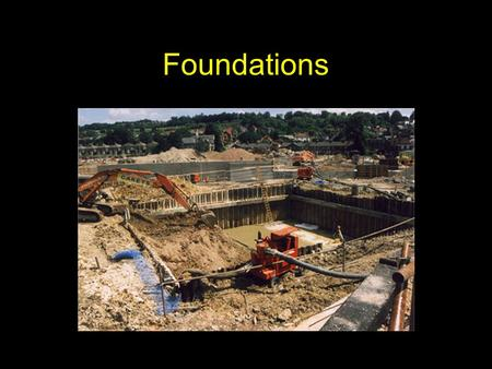 Foundations. Feature common to bridge and building structures Deep vs. shallow Safely transfer dead and live loads with acceptable levels of settlement.
