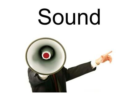 - Sound. Sound is a form of energy that travels through matter as waves.