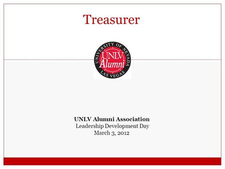 Treasurer UNLV Alumni Association Leadership Development Day March 3, 2012.