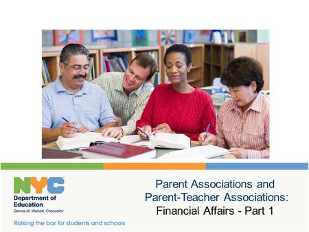 Parent Associations and Parent-Teacher Associations: Financial Affairs - Part 1.