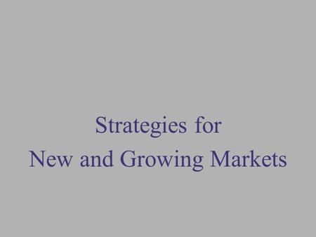 Strategies for New and Growing Markets. Exhibit 16.1 Categories of New Products Defined According to Their Degree of Newness to the Company and Customers.