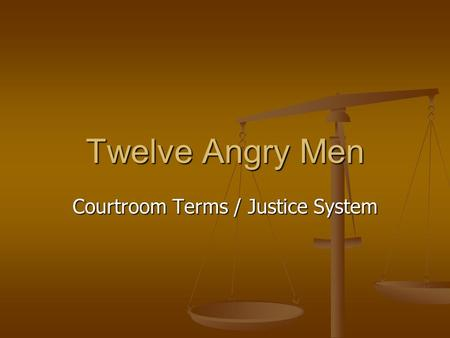 Courtroom Terms / Justice System