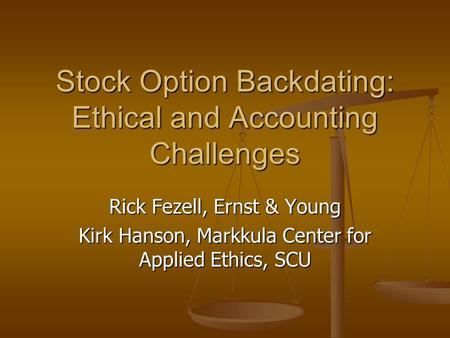 Back dating stock options ethics in the workplace