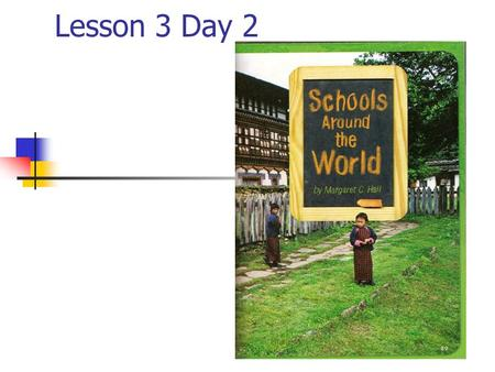 Lesson 3 Day 2. Question of the Day? What surprised you about school? What surprised me most about school was ________. T218.